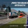 FCAB Se Refiere al Anuncio de Tren Urbano Para Antofagasta