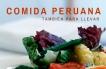 Hablamos Del Boom de la Comida Peruana Para Llevar