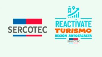 Hasta $ 4 Millones Recibirán Los Emprendedores Del Rubro Del Turismo Con el Programa Reactívate Turismo Región de Antofagasta, Con el Apoyo Del Gobierno Regional